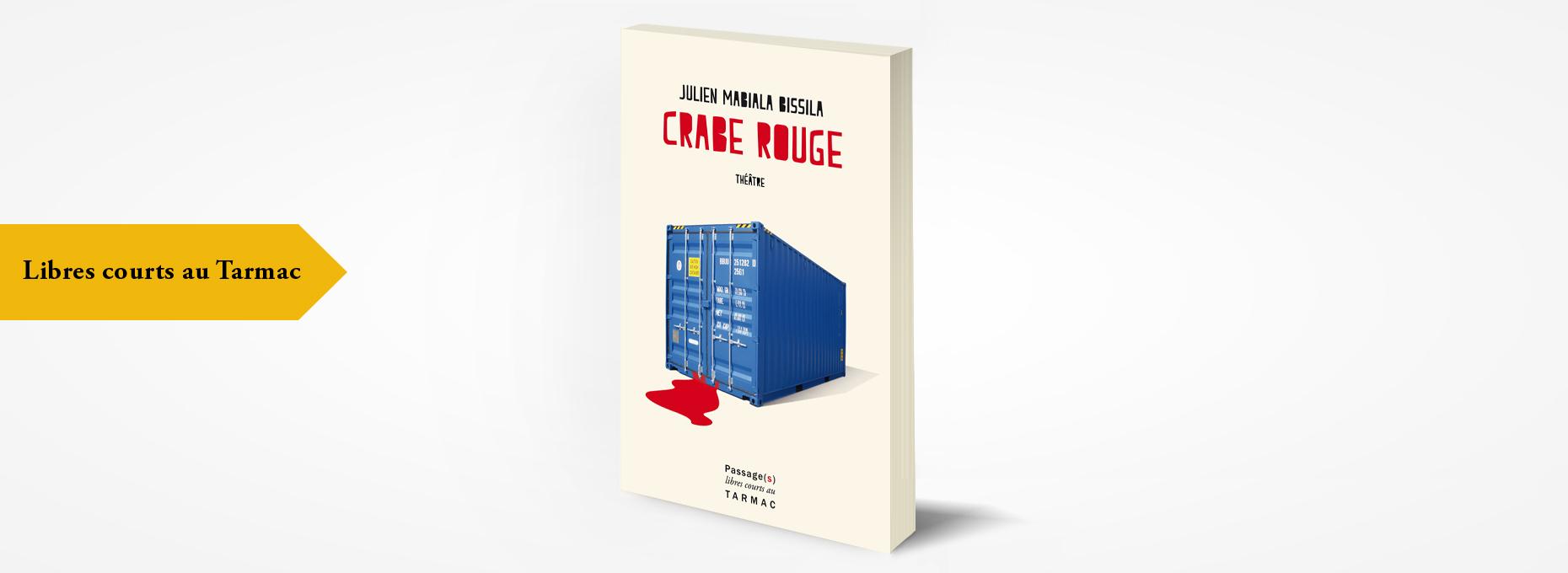 editions passage s julien mabiala bissilacrabe rouge th tre. Black Bedroom Furniture Sets. Home Design Ideas